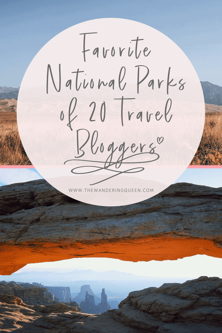 f2d37fa65 Favorite National Parks of 20 Travel Bloggers - The Wandering Queen
